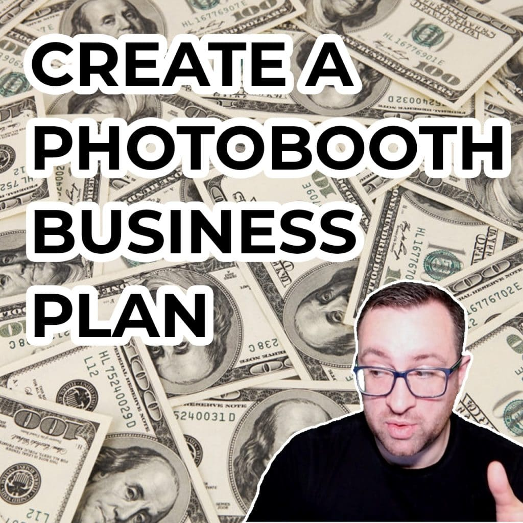 Create a photo booth business plan